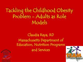 Tackling the Childhood Obesity Problem - Adults as Role Models