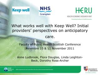 What works well with Keep Well? Initial providers' perspectives on anticipatory care.