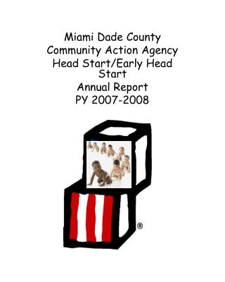 Miami Dade County Community Action Agency Head Start/Early Head Start  Annual Report PY 2007-2008