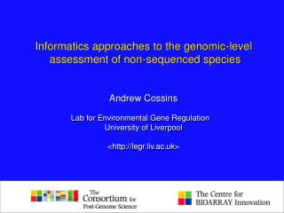 Informatics approaches to the genomic-level  assessment of non-sequenced species