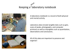 Keeping a  laboratory notebook