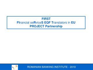 ROMANIAN BANKING INSTITUTE - 2010
