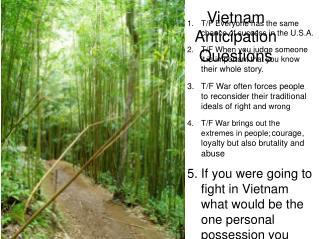 Vietnam Anticipation  Questions