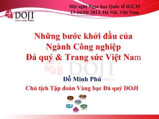 Hội nghị Ngọc học Quốc tế IGC33 13-16/10/ 2013, Hà Nội, Việt Nam