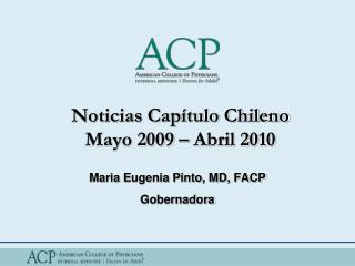 Noticias Cap tulo Chileno Mayo 2009   Abril 2010