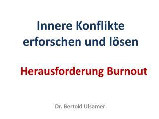 Herausforderung Burnout