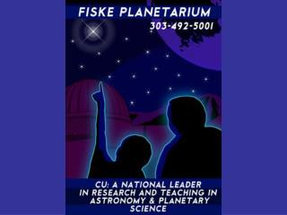 Fiske Planetarium is part of the Univ. of Colorado