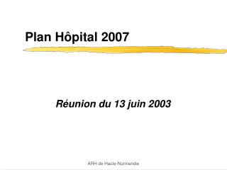 Plan H pital 2007