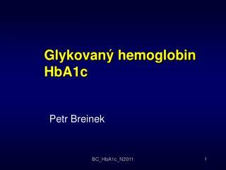 Glykovaný hemoglobin HbA1c