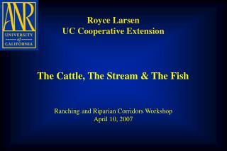 Royce Larsen UC Cooperative Extension