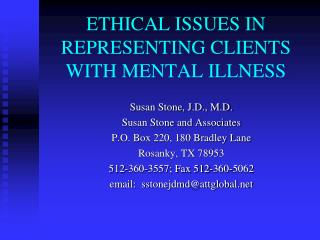ETHICAL ISSUES IN REPRESENTING CLIENTS WITH MENTAL ILLNESS