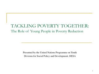 TACKLING POVERTY TOGETHER:  The Role of Young People in Poverty Reduction