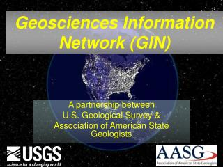 A partnership between  U.S. Geological Survey &  Association of American State Geologists