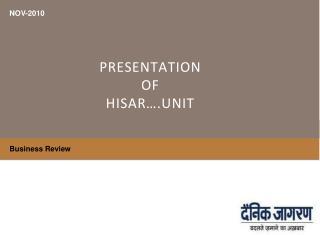 PRESENTATION   OF  HISAR….UNIT