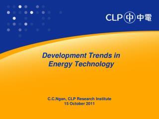 Development Trends in  Energy Technology