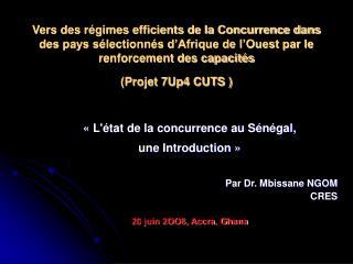 « L'état de la concurrence au Sénégal,  une Introduction » Par Dr. Mbissane NGOM CRES