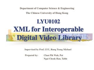 Supervised by Prof. LYU, Rung Tsong Michael