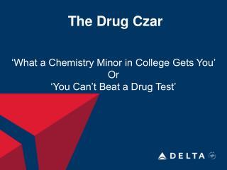 The Drug Czar