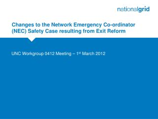 Changes to the Network Emergency Co-ordinator (NEC) Safety Case resulting from Exit Reform