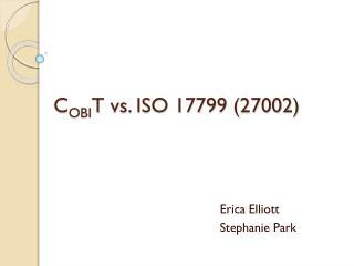 COBIT vs. ISO 17799 27002