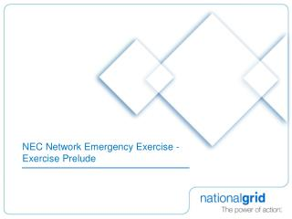 NEC Network Emergency Exercise - Exercise Prelude