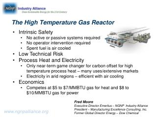 The High Temperature Gas  Reactor