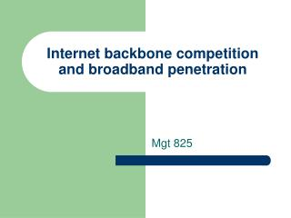 Internet backbone competition and broadband penetration