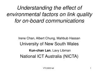 Understanding the effect of environmental factors on link quality for on-board communications