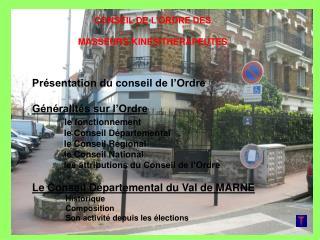CONSEIL DE L�ORDRE DES  MASSEURS-KINESITHERAPEUTES