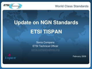 Update on NGN Standards ETSI TISPAN