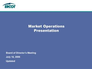Market Operations Presentation