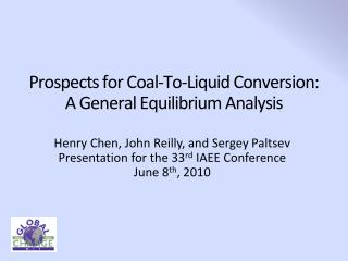 Prospects for Coal-To-Liquid Conversion: A General Equilibrium Analysis