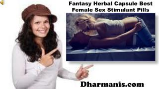 Fantasy Herbal Capsule Best Female Sex Stimulant Pills