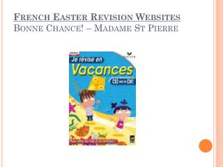 French Easter Revision Websites Bonne Chance! – Madame St Pierre