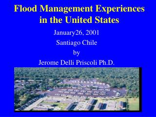 Flood Management Experiences in the United States