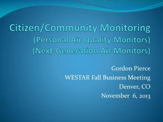 Citizen/Community Monitoring (Personal Air Quality Monitors) (Next-Generation Air Monitors)