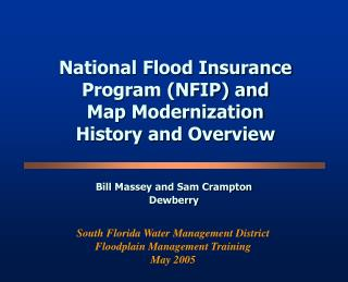National Flood Insurance Program (NFIP) and  Map Modernization History and Overview