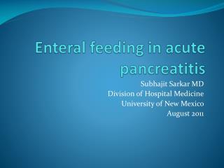 Enteral  feeding in acute pancreatitis