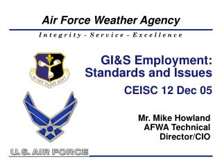 GI&S Employment: Standards and Issues CEISC 12 Dec 05