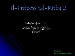 Il-Proċess tal-Kitba 2