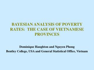 BAYESIAN ANALYSIS OF POVERTY RATES:  THE CASE OF VIETNAMESE PROVINCES