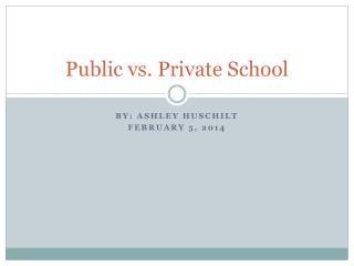 Public  vs . Private School