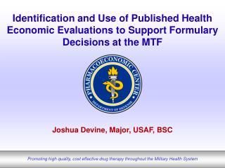 Joshua Devine, Major, USAF, BSC