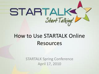 How to Use STARTALK Online Resources
