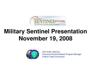 Military Sentinel Presentation  November 19, 2008