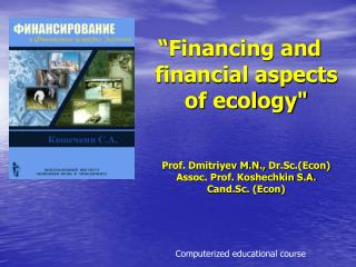 """ Financing and financial aspects of ecology """