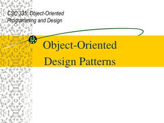 Object-Oriented  Design Patterns