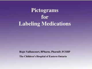 Pictograms  for  Labeling Medications