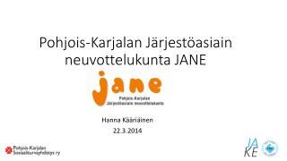 Pohjois-Karjalan Järjestöasiain neuvottelukunta JANE