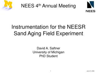 NEES 4 th  Annual Meeting